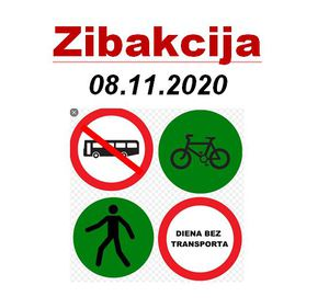 "Zibakcija ""Diena bez transporta"" 08.11.2020"